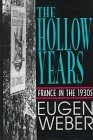 THE HOLLOW YEARS FRANCE IN THE 1930S