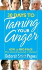 30 Days to Taming Your Anger How to Find Peace When Irritated Frustrated or Infuriated