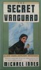 The Secret Vanguard (Inspector Appleby, Bk 5)