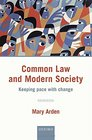 Common Law and Modern Society Keeping Pace with Change