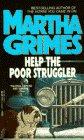 Help the Poor Struggler (Richard Jury, Bk 6)