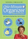 The One-Minute Organizer Plain  Simple 500 Tips for Getting Your Life in Order