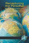 Recapturing the Personal Essays on Education and Embodied Knowledge in Comparative Perspective