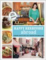Happy Herbivore Abroad: A Travelogue and 125 Fat-Free and Low-Fat Vegan Recipes from Around the World
