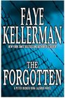 The Forgotten (Peter Decker/Rina Lazarus, Bk 13)