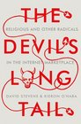 The Devil's Long Tail Religious and Other Radicals in the Internet Marketplace