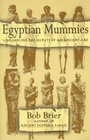 Egyptian Mummies  Unraveling the Secrets of an Ancient Art