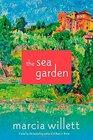 The Sea Garden A Novel