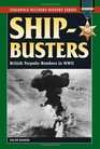 Ship-Busters British Torpedo-Bombers in World War II