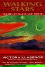 Walking Stars : Stories of Magic and Power
