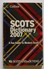 Scots Dictionary 2007 A Fun Guide to Modern Scots