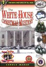 The White House Christmas Mystery (Carole Marsh, No 7)