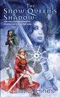The Snow Queen's Shadow (Princess, Bk 4)