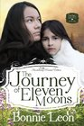 The Journey of Eleven Moons