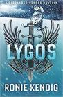 Lygos A Discarded Heroes Novella