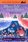 Where Fish Go in Winter and Other Great Mysteries And Answers to Other Great Mysteries