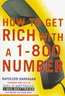 How to Get Rich With a 1800 Number