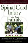 Spinal Cord Injury and the Family A New Guide