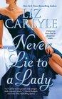 Never Lie to a Lady (Neville, Bk 1)