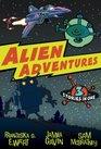 Alien Adventures Three Stories in One