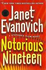 Notorious Nineteen (Stephanie Plum, Bk 19)