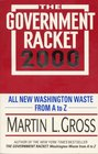 The Government Racket 2000 All New Washington Waste from A to Z