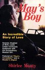 May's Boy: An Incredible Story of Love
