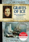 Graves of Ice The Lost Franklin Expedition