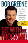 Get with the Program! : Getting Real About Your Weight, Health, and Emotional Well-Being