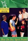 Touched By An Angel Fiction Series How Do You Spell Faith