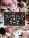The Cluttered Corpse (Charlotte Adams, Bk 2) (Large Print)