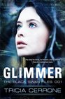 Glimmer (The Black Swan Files) (Volume 1)