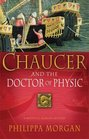 Chaucer and the Doctor of Physic (Chaucer, Bk 3)