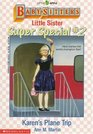 Karen's Plane Trip (Baby-Sitters Little Sister Super Special)