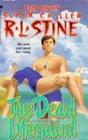 The Dead Lifeguard (Fear Street Superchiller, Bk 6)
