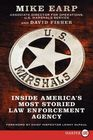 US Marshals  Inside America's Most Storied Law Enforcement Agency