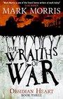 The Wraiths of War Obsidian Heart book 3