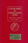 A Guide Book of United States Coins 1992 : The Official Redbook