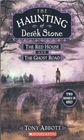 The Haunting of Derek Stone: The Red House and The Ghost Road