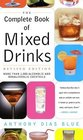 Complete Book of Mixed Drinks The   More Than 1000 Alcoholic and Nonalcoholic Cocktails
