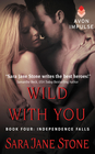 Wild With You Book Four Independence Falls