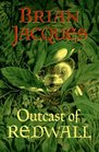 Outcast of Redwall (Redwall, Book 8)