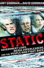 Static Government Liars Media Cheerleaders and the People Who Fight Back