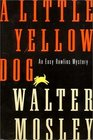 A Little Yellow Dog (Easy Rawlins, Bk 5)