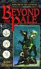 Beyond the Pale (Last Rune, Bk 1)