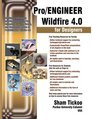 Pro/ENGINEER Wildfire 40 for Designers Textbook