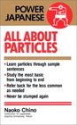 All About Particles (Power Japanese)