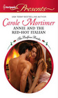 Annie and the Red-Hot Italian (Balfour Brides, Bk 6) (Harlequin Presents, No 2964)
