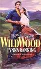 Wildwood (Kearney, Bk 1) (Harlequin Historical, No 374)