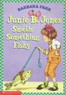 Junie B. Jones Smells Something Fishy (Junie B. Jones, Bk 12)